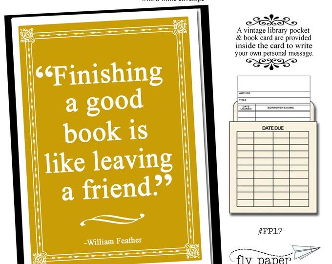 Finishing a good book is like leaving a friend. Quote by William Feather. Greeting card with vintage book card and library pocket.
