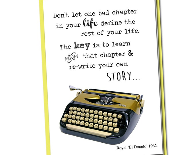 Don't let one bad chapter in your life define the rest of your life-Vintage Typewriter series- Blank Card- Moving Forward - Inspirational