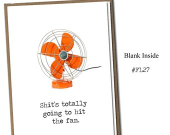 Shit's totally goind to hit the fan. Classic Linen Series Greeting Card- Blank Inside