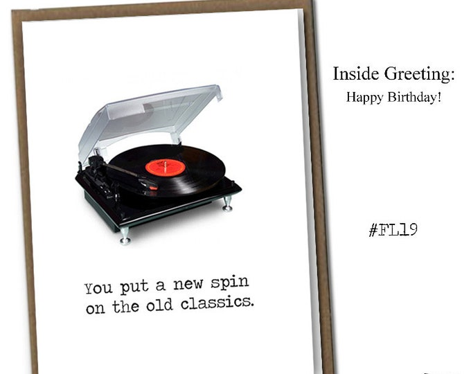 You put a new spin on the old classics. Classic Linen Series Greeting Card- Birthday Card