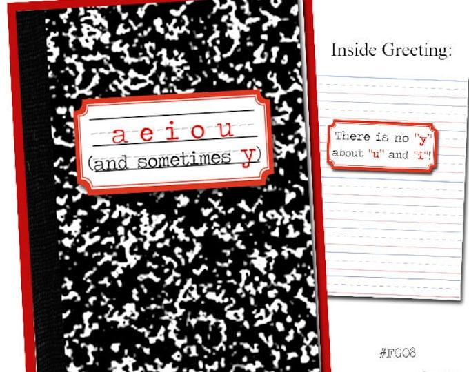 A, E, I, O, U and sometimes Y.  Grammar  themed Friendship card.