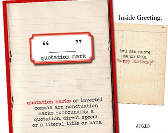 Quotation Mark.  Grammar  themed Birthday card.