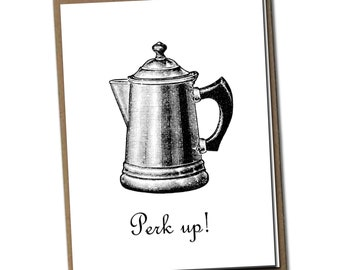 Perk up! Classic Linen Series Greeting Card- Friendship Card