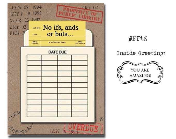 No ifs, ands or buts... Book Themed Birthday Card with a Vintage Book Card and Library Pouch.