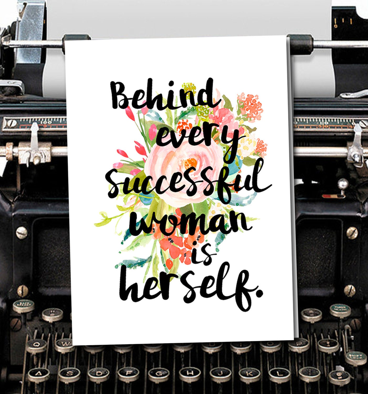 Behind Every Successful Woman Is Herself Blank Encouragement And