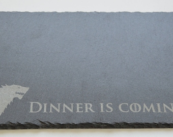 Game Of Thrones Engraved Slate Plate, Dinner is Coming, Cheese board, Stark, Game Of Thrones Fans, Birthdays, House Gift, Anniversary