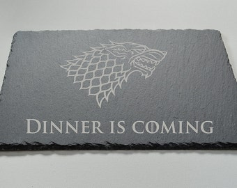 Game Of Thrones Engraved Slate Plate, Large Stark Dinner is Coming, Cheese board, Game Of Thrones Fans, Birthdays, House Gift, Anniversary