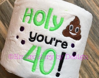 40th Birthday , 50th birthday, Embroidered Toilet paper, gag gift, party decoration, gifts for him