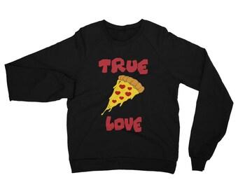 My One True Love Is Pizza-Unisex California Fleece Raglan Sweatshirt-Pepperoni Pizza Is Love