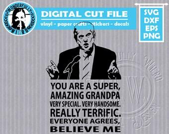 """Trump """"Amazing Grandpa"""" Single Layer cut file SVG"""
