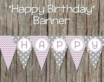 Printable Happy Birthday Banner Purple Grey Chevron diy Digital Party Decorations Pennant Banner Instant Download 047