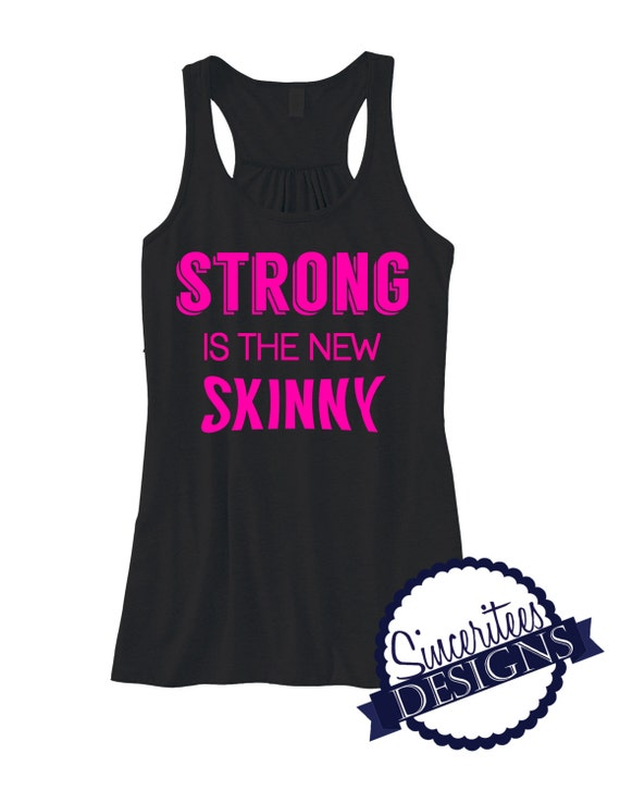 d3b4b61d420b0 Workout Tank Strong Is The New Skinny Ladies Racerback Tank