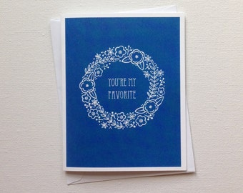 You're My Favorite Card / Funny Greeting Card / Just Because Greeting Card / Blank Card / Blank Just Because Card / Cute Blank Card