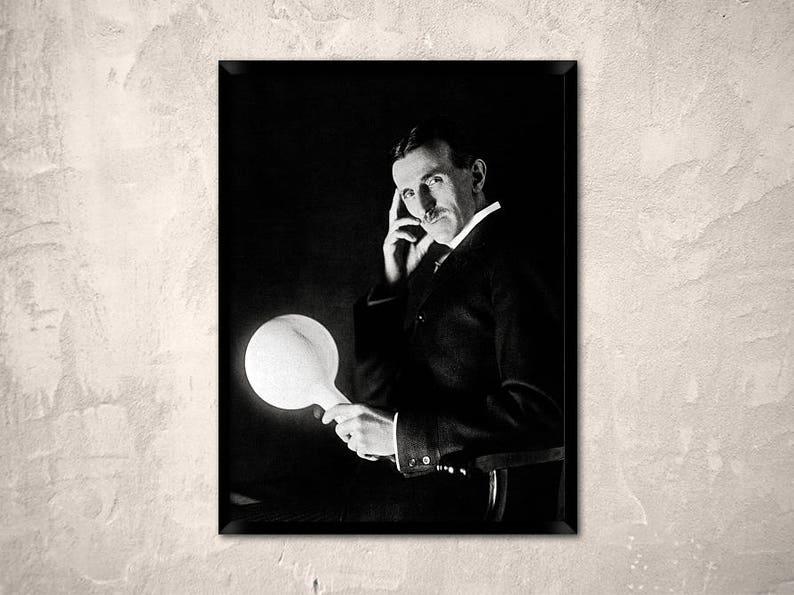 Nikola Tesla Holding A Gas Filled Phosphor Coated Wireless Light Bulb Which He Developed In The 1890 S Tesla Print Nikola Tesla Portrait