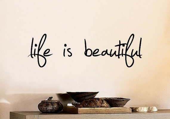 Life Is Beautiful Wall Decal Diy Home Decor Quote Wall Decal Motivational  Quotes