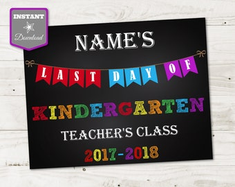 """INSTANT DOWNLOAD Printable 8.5""""x11"""" Last Day of Kindergarten Grade Editable Sign / You Type Child's Name & Teacher's Name / Item #3915"""