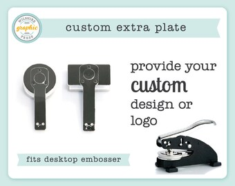 Custom Embosser Plate - Extra Plate to Use with Our Desktop Embosser - Provide Your Own Design or Logo
