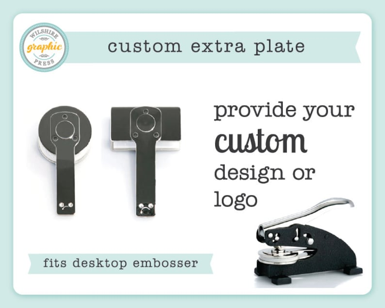 Custom Embosser Plate  Extra Plate to Use with Our Desktop image 0