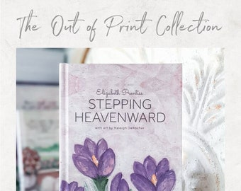 Stepping Heavenward by Elizabeth Prentiss - The Out of Print Collection