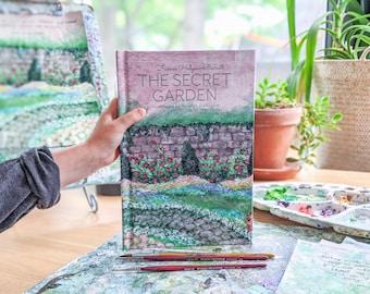ILLUSTRATED The Secret Garden by Frances Hodgson Burnett, Illustrated by Haleigh DeRocher