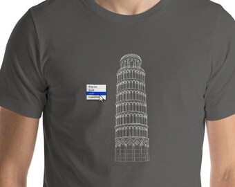 Funny T-Shirt // Leaning Tower of Pisa (Italic) // Graphic Design Funny Shirt