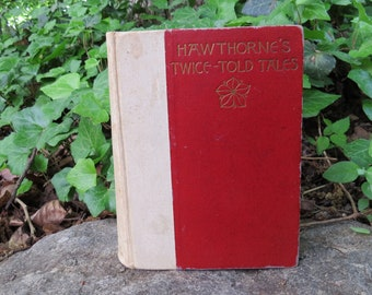 1893 Hawthorne's Twice Told Tales- Nathaniel Hawthorne Salem Edition 125 years old