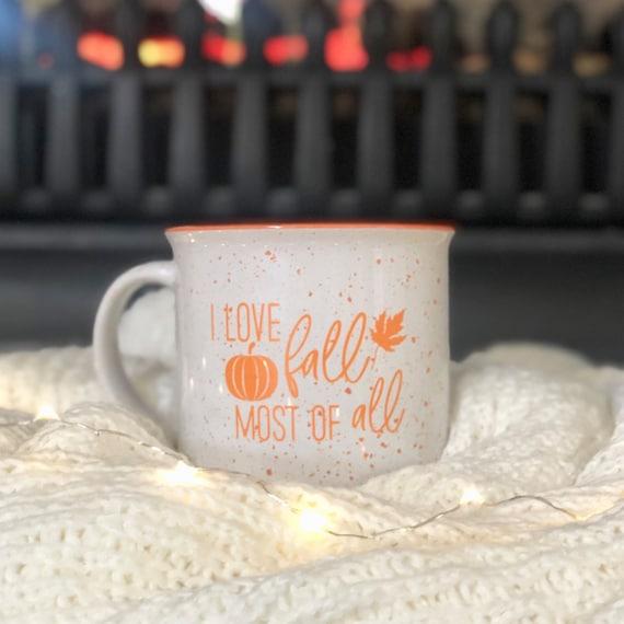 I Love Fall Most Of All Campfire Mug Fall Mug Autumn Mug 15 Etsy