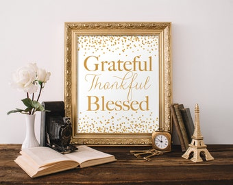 Grateful Thankful Blessed Printable - Thanksgiving Decor - Thanksgiving Printable - Thanksgiving Sign - Holiday Decor - Fall Decor