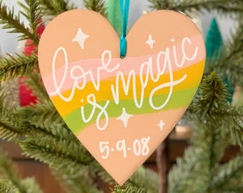 Love is Magic Ornament, Wedding Ornament, Personalized Wedding Ornament, 2021 Wedding Ornament, Calligraphy Ornament, Wedding Gift
