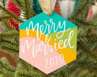 Merry and Married Ornament, First Christmas Ornament, Wedding Ornament, 2020 Wedding Ornament, Calligraphy Ornament, Wedding Gift
