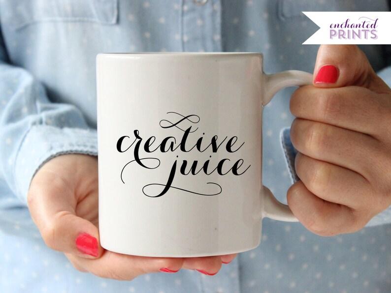 Creative Juice Mug Motivational Mug Inspirational Mug Gift image 0