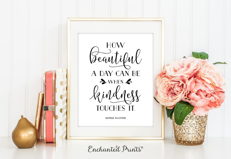 George Elliston  How Beautiful  Quote print  Typographic image 0
