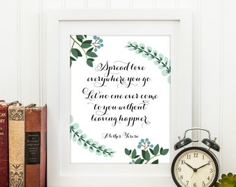 Spread Love Wherever You Go- Mother Teresa Quote Printable, Printable Art Wall Decor, Inspirational Quote, Gift for Her, Bible Study Gift