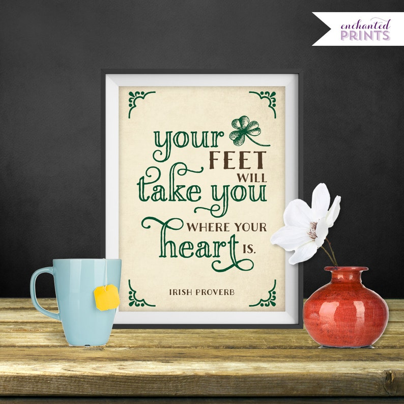 Your Feet Will Take You  Irish Proverb Printable Irish image 0