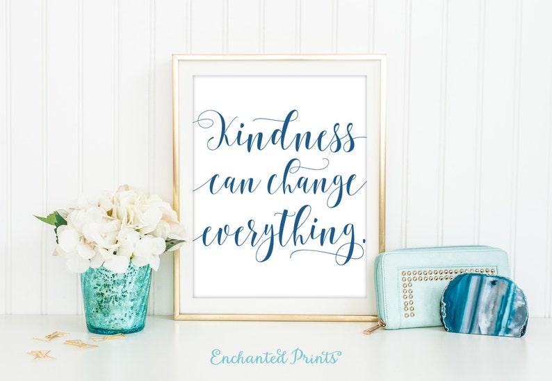 Kindness Printable Quote Art Print Classroom Kids Room image 0