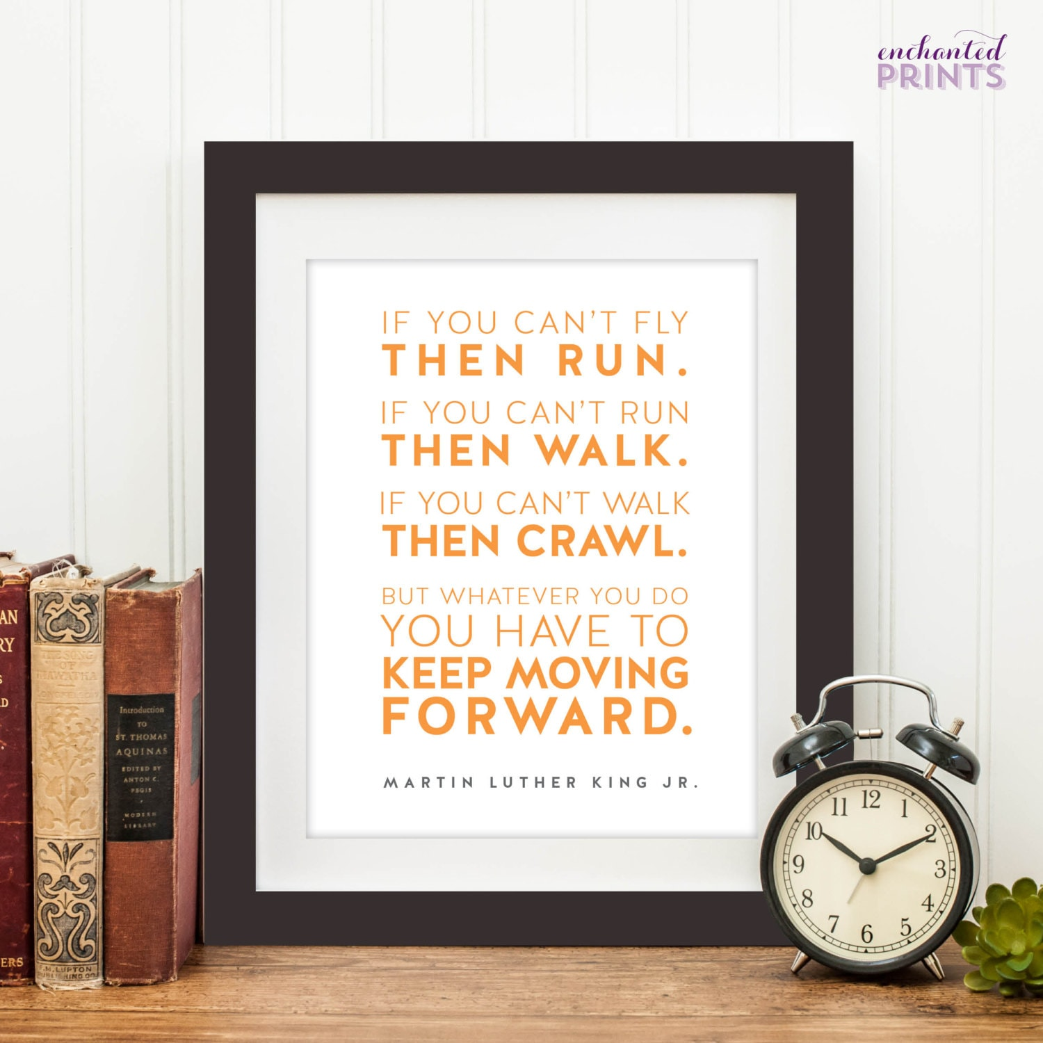 Dr Martin Luther King Jr Keep Moving Forward Quote Print Etsy