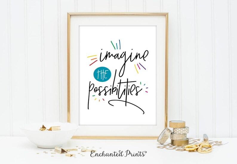 Imagine the Possibilities  Printable art wall decor image 0