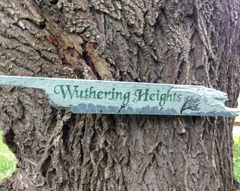 Wuthering Heights Wooden Directional Sign - Made to Order