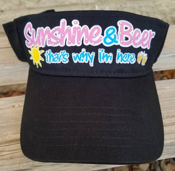 Custom Bling Sun Visors and Hats Sunshine and Beer That s  d67afe0060ca
