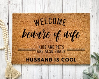 Kids /& Pets Are Also Shady BEWARE OF WIFE HUSBAND IS COOL Funny Metal Sign