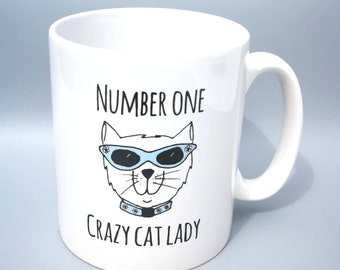 Funny Cat Mug - Number One Crazy Cat Lady - Cat Lover Gift
