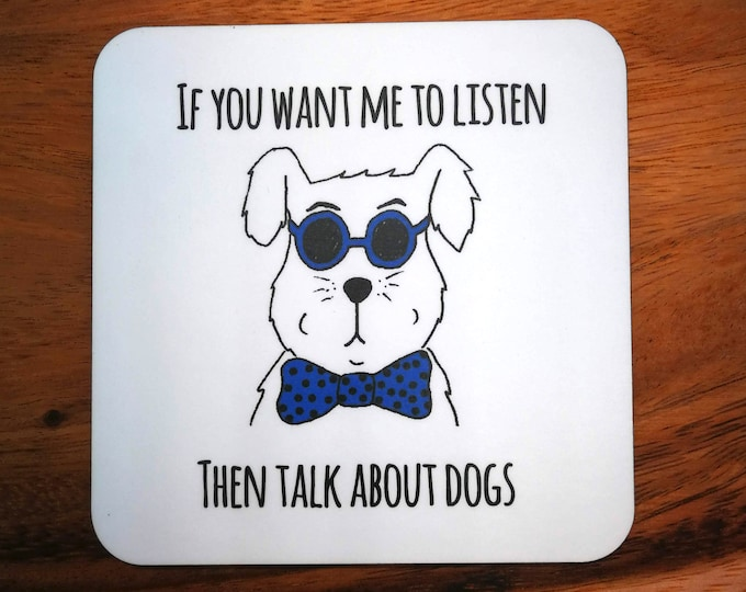Featured listing image: Funny Dog Coasters  - buy single, any four coasters or whole set of six. Wot You Lookin' At, Everything Tastes Better With Cat Hair and more