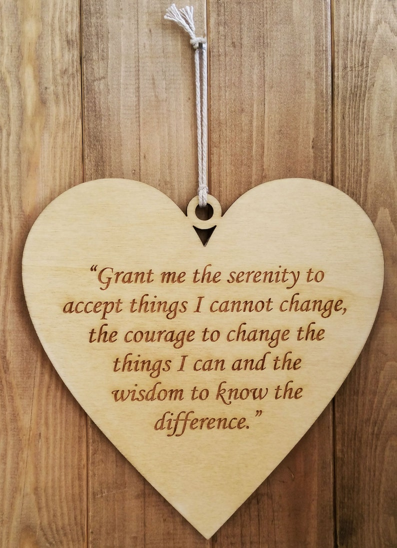 Serenity Prayer. Wooden Heart. God grant me the serenity to image 0