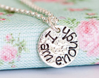 I Am Enough Necklace ∙ Uplifting Jewellery ∙ Self Love Gift ∙ Inspirational Quote Pendant ∙ Encouragement ∙ Positivity Gift for Friend