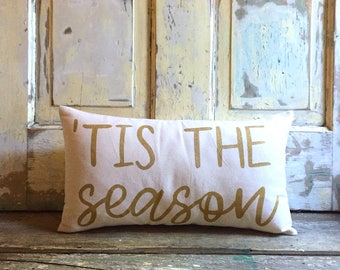 Pillow Cover | Tis The Season pillow | Christmas pillow | Holiday decor | Christmas decor | Holiday pillow | Boho Christmas | Gold