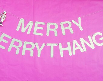 MERRY ERRYTHANG - party banner - gold glitter - black glitter - Christmas - holiday - xmas