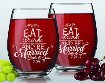 Eat Drink and Be Married Wine Glasses, Wedding Gifts for Couples Wedding Gifts Personalized Gifts for Newlyweds, Just Married Gifts-Set of 2