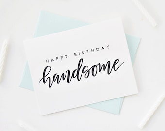 Handsome Card Happy Birthday For Him Boyfriend HusbandHappy