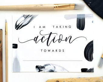 """5x7 """"I Am Taking Action Towards..."""" Modern Brush Lettering Print with Hand Painted Abstract Paint Strokes  
