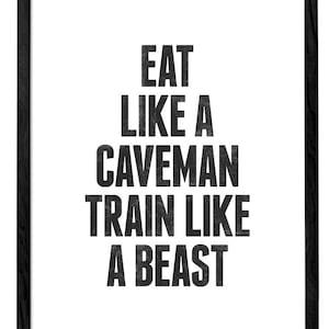 Inspirational fitness print workout print workout motivational fitness print paleo print LD10019 Eat like a caveman train like a beast